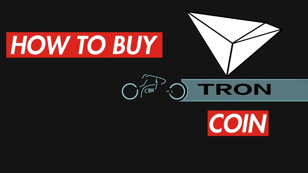 How To Buy TRON Coin TRX