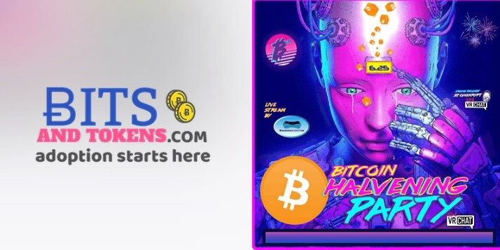 Bitcoin Halving Party by Bits and Tokens